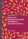 Sexual and Reproductive Health and Rights in Sub-Saharan Africa