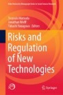 Risks and Regulation of New Technologies