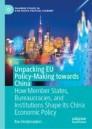 Unpacking EU Policy-Making towards China