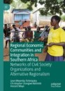 Regional Economic Communities and Integration in Southern Africa
