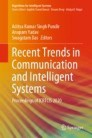 Recent Trends in Communication and Intelligent Systems