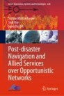 Post-disaster Navigation and Allied Services over Opportunistic Networks