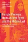 Female Pioneers from Ancient Egypt and the Middle East