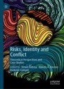 Risks, Identity and Conflict