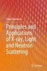Principles and Applications of X-ray, Light and Neutron Scattering
