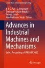 Advances in Industrial Machines and Mechanisms