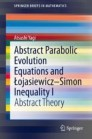 Abstract Parabolic Evolution Equations and Łojasiewicz–Simon Inequality I