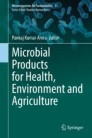 Microbial Products for Health, Environment and Agriculture