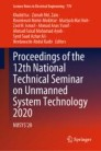Proceedings of the 12th National Technical Seminar on Unmanned System Technology 2020