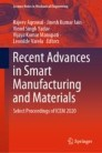 Recent Advances in Smart Manufacturing and Materials