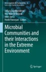 Microbial Communities and their Interactions in the Extreme Environment