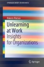 Unlearning at Work