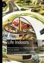 Life Indoors