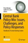 Central Bank Policy Mix: Issues, Challenges, and Policy Responses