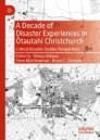 A Decade of Disaster Experiences in Ōtautahi Christchurch