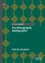 The Ethnographic Radiographer