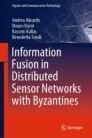 Information Fusion in Distributed Sensor Networks with Byzantines