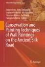 Conservation and Painting Techniques of Wall Paintings on the Ancient Silk Road