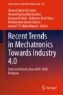 Recent Trends in Mechatronics Towards Industry 4.0