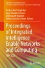 Proceedings of Integrated Intelligence Enable Networks and Computing