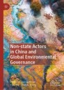 Non-state Actors in China and Global Environmental Governance