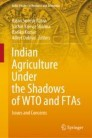 Indian Agriculture Under the Shadows of WTO and FTAs
