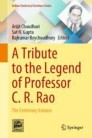 A Tribute to the Legend of Professor C. R. Rao