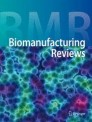 Biomanufacturing Reviews