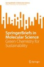SpringerBriefs in Green Chemistry for Sustainability