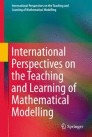 International Perspectives on the Teaching and Learning of Mathematical Modelling
