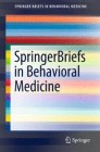 SpringerBriefs in Behavioral Medicine