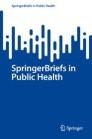 SpringerBriefs in Public Health