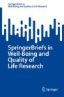 SpringerBriefs in Well-Being and Quality of Life Research