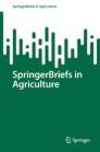 SpringerBriefs in Agriculture
