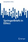 SpringerBriefs in Ethics