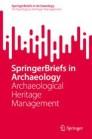 SpringerBriefs in Archaeological Heritage Management