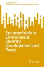 SpringerBriefs in Environment, Security, Development and Peace