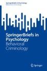 SpringerBriefs in Behavioral Criminology