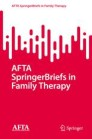 AFTA SpringerBriefs in Family Therapy