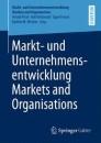 Markt- und Unternehmensentwicklung Markets and Organisations