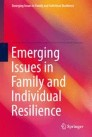 Emerging Issues in Family and Individual Resilience