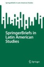 SpringerBriefs in Latin American Studies