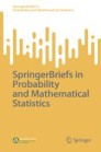 SpringerBriefs in Probability and Mathematical Statistics