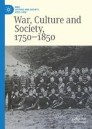 War, Culture and Society, 1750 –1850