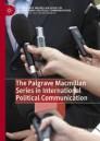 The Palgrave Macmillan Series in International Political Communication