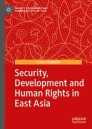 Security, Development and Human Rights in East Asia