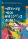 Rethinking Peace and Conflict Studies