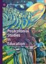 Postcolonial Studies in Education