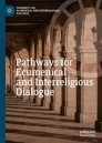 Pathways for Ecumenical and Interreligious Dialogue