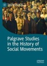 Palgrave Studies in the History of Social Movements